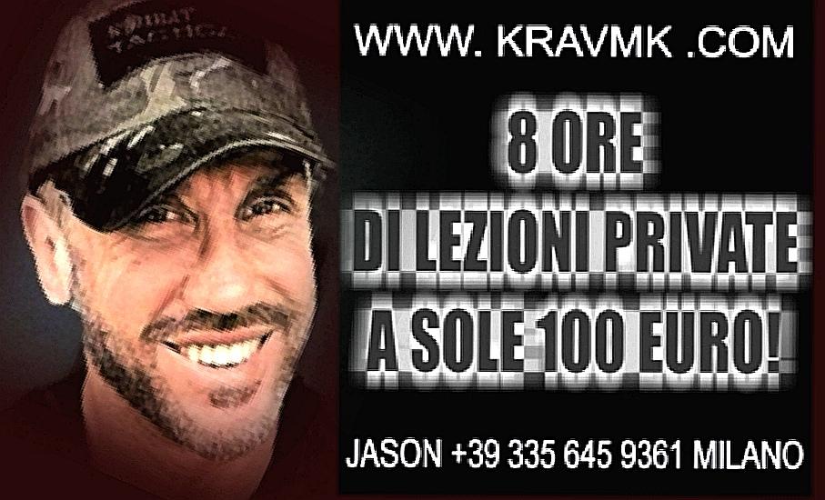KRAV MAGA MILANO INFO PREZZI :  8 ORE DI LEZIONI PRIVATE A SOLE 100 EURO!!  24H JASON +39 3335 645 9361
